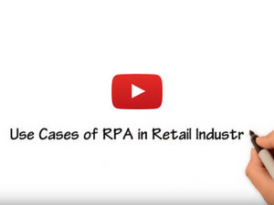 Use Cases of RPA in Retail Industry